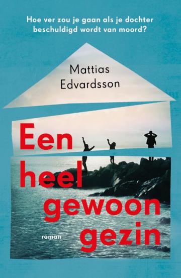 mattias Edvardsson een heel gewoon gezin cover