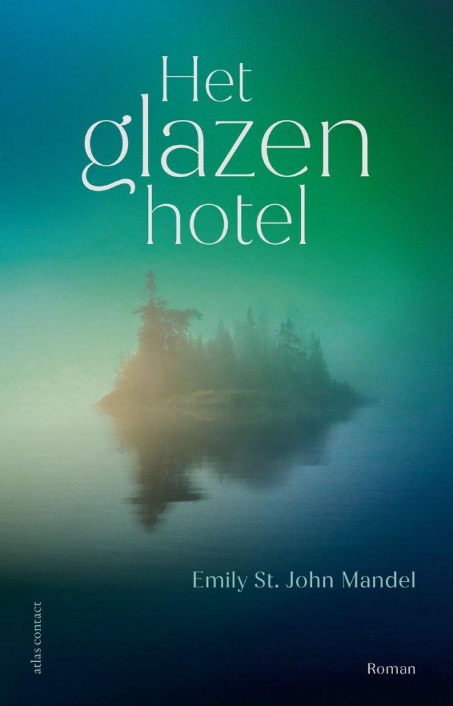 Emily St. John mandel het glazen hotel cover